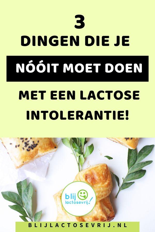 3 dingen die je niet moet doen met een lactose intolerantie
