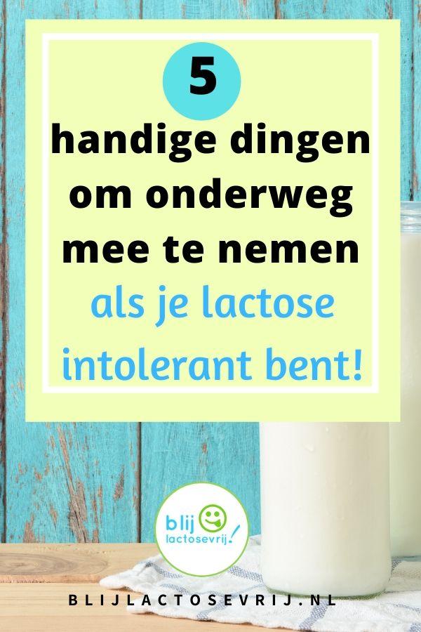 5 handige dingen voor onderweg voor als je lactose intolerant bent en je geen last wilt krijgen van je lactose intolerantie