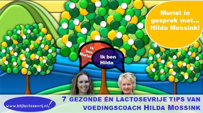 7 gezonde en lactosevrije tips van voedingscoach Hilda Mossink