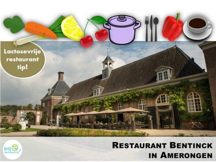 Restaurant Bentinck in Amerongen serveert lactosevrije en koemelkvrije gerechten! Blij Lactosevrij - alles over lactose intolerantie en koemelkallergie!