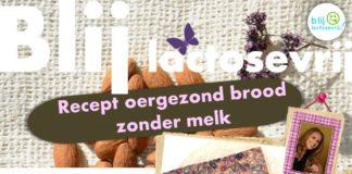 Recept brood zonder melk