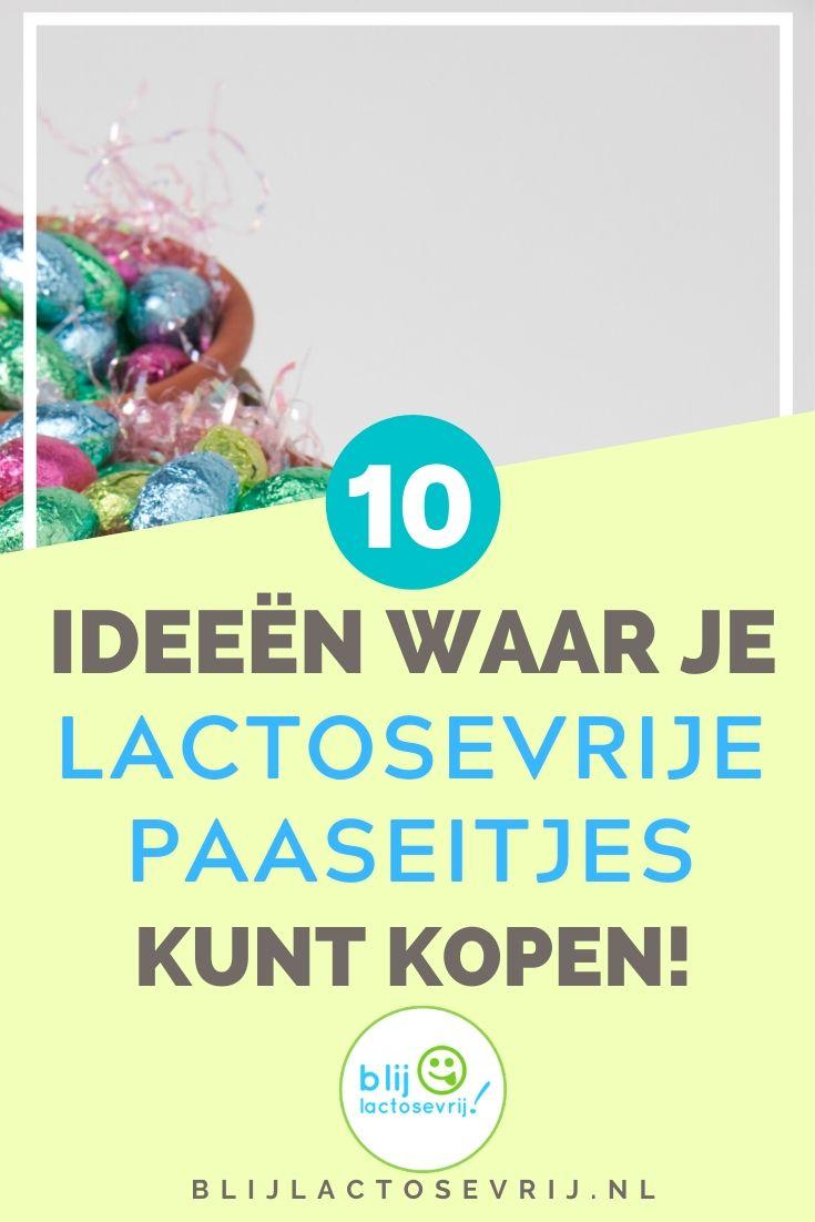 10 ideeen waar je lactosevrije paaseitjes kunt kopen
