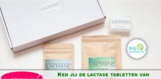 Ken jij de lactase tabletten van Lactastic al