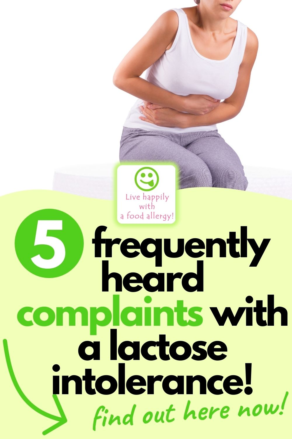 5 frequently heard complaints with a lactose intolerance that are common